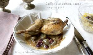 Cailles aux raisins, sauce au foie gras