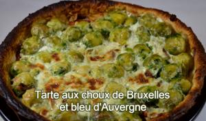Tarte aux choux de Bruxelles et bleu d'Auvergne