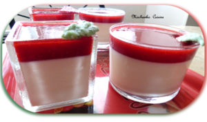 Pannacotta à la verveine, coulis de framboises à la rose