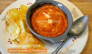 Cabillaud au four en sauce tomate à l'indienne
